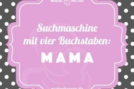 Suchmaschine mit vier Buchstaben: MAMA